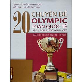 20 chuyên đề Olympic Toán Quốc Tế (song ngữ Anh -Việt)