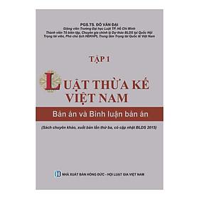 [Download Sách] Luật Thừa kế Việt Nam - Bản án và Bình luận bản án (Tập 1)