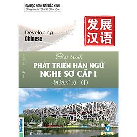 Giáo Trình Phát Triển Hán Ngữ Nghe Sơ Cấp 1 (Tặng kèm Bookmark PL)