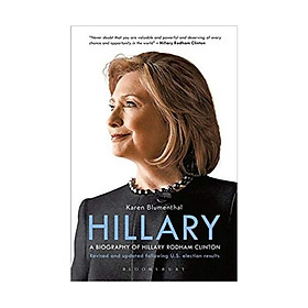 Hillary: A Biography of Hillary Rodham Clinton