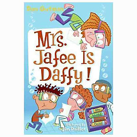 MRS. JAFEE IS DAFFY! (MY WEIRD SCHOOL DAZE)