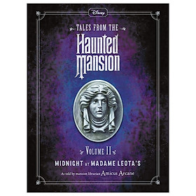 Disney Tales From The Haunted Mansion: Volume II Midnight At Madame Leota's (Haunted Mansions Disney)