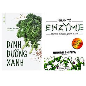 Combo 2 cuốn sách hay cho sức khỏe : Dinh Dưỡng Xanh + Nhân Tố Enzyme - Phương Thức Sống Lành Mạnh ( Tặng kèm Bookmark Thiết Kế)