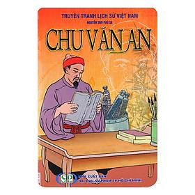 Truyện Tranh Lịch Sử Việt Nam: Chu Văn An