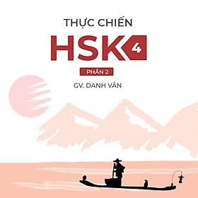 Thực Chiến HSK 4 (Phần II)