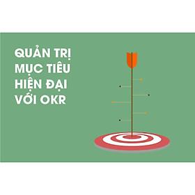 OKRX - Khóa học Quản trị mục tiêu hiện đại với OKR - Kỹ năng Quản lý - Agilearn | Giải pháp Đào tạo Số hàng đầu cho Doanh nghiệp tại Việt Nam