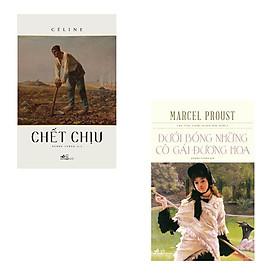 [Download Sách] Bộ 2 cuốn văn học Pháp kinh điển: Chết Chịu - Dưới Bóng Những Cô Gái Đương Hoa