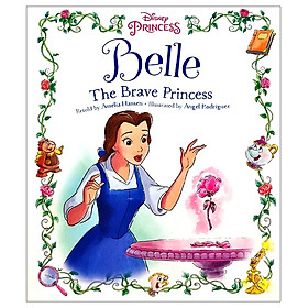 Disney Princess Beauty And The Beast: Belle The Brave Princess