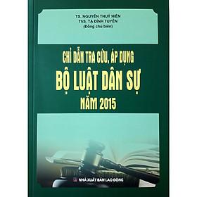 Chỉ Dẫn Tra Cứu, Áp Dụng Bộ Luật Dân Sự Năm 2015