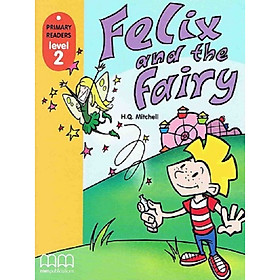 MM Publications: Felix And The Fairy Student'S Book (With Cd-Rom) British & American Edition