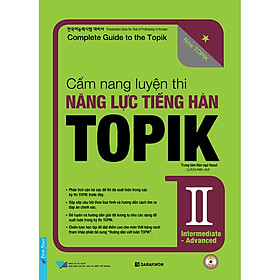 Cẩm Nang Luyện Thi Năng Lực Tiếng Hàn Topik II Intermediate - Advanced (Tặng Kèm CD)