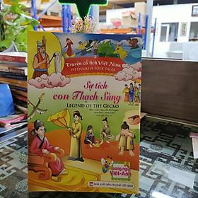 Truyện cổ tích Việt Nam - Sự tích con Thạch Sùng (Song ngữ Anh - Việt)