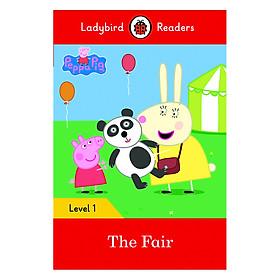 Peppa Pig: The Fair - Ladybird Readers Level 1 (Paperback)