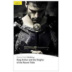 Level 2: King Arthur and the Knights of the Round Table Book and MP3 Pack (Pearson English Graded Readers)