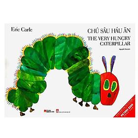 Picture Book Song Ngữ - Chú Sâu Háu Ăn (Tái Bản)