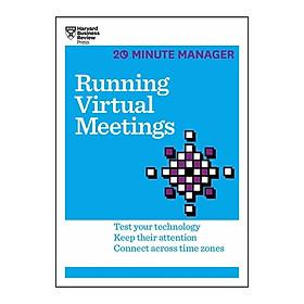 Harvard Business Review: 20 Minute Manager: Running Virtual Meetings
