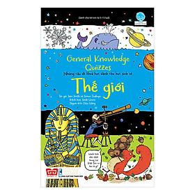 General Knowledge Quizzes - Những Câu Đố Khoa Học Dành Cho Học Sinh Về Thế Giới