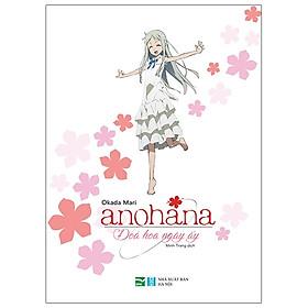 Anohana - Đóa Hoa Ngày Ấy (Phiên Bản Light Novel)