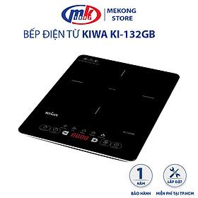 Bếp điện từ Kiwa KI-132GB - Hàng chính hãng