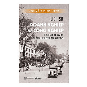 Lịch sử doanh nghiệp và công nghiệp ở Sài Gòn và Nam kỳ