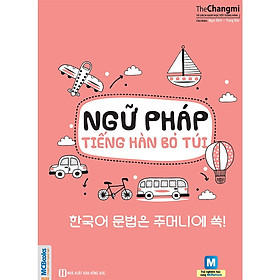 Ngữ Pháp Tiếng Hàn Bỏ Túi ( tặng kèm bút tạo hình ngộ nghĩnh )