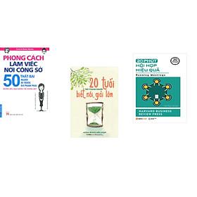 Combo 3 cuốn sách: Phong Cách Làm Việc Nơi Công Sở + 20 tuổi trở thành người biết nói giỏi làm + 20 phút hội họp hiệu quả