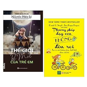 Combo Sách Thấu Hiểu Trẻ: Thế Giới Bí Mật Của Trẻ Em + Phương Pháp Dạy Con Không Đòn Roi - (Bộ Sách Cha Mẹ Khéo, Con Thành Công)