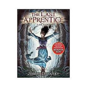 The Last Apprentice: I Am Alice (Book 12)