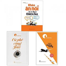 Combo Sách Kỹ Năng Sống Cực Hay: Khéo Ăn Nói Sẽ Có Được Thiên Hạ + Cà Phê Cùng Tony + Trên Đường Băng - Tặng Bookmark Aha