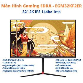 Màn Hình Gaming E-DRA EGMKF2ER 32 inch 2K 144hz - Hàng Chính Hãng