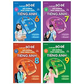 Combo 4 Cuốn: Luyện Giải Bộ Đề Bồi Dưỡng Học Sinh Giỏi Tiếng Anh THCS