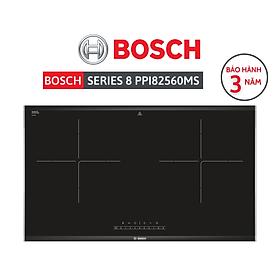Bếp từ đôi (2 vùng nấu) Bosch Series 6 PPI82560MS – Hàng chính hãng