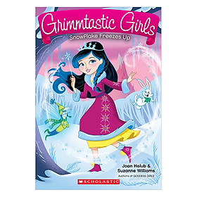 Grimmtastic Girls #7: Snowflake Freezes Up