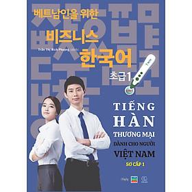 """Sách """"Tiếng Hàn Thương Mại dành cho người Việt Nam"""" - Sơ cấp 1"""