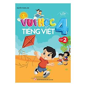 Vui Học Tiếng Việt Lớp 4 (Tập 2)