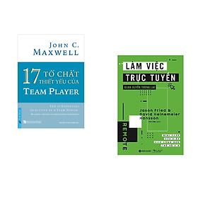 Combo 2 cuốn sách: 17 Tố Chất Thiết Yếu Của TEAM PLAYER + Làm việc trực tuyến quán xuyến tương lai