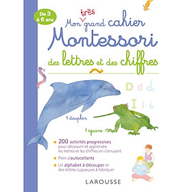 Sách học tiếng Pháp: Mon Tres Grand Cahier Montessori Des Lettres Et Des Chiffres Từ 4 tuổi