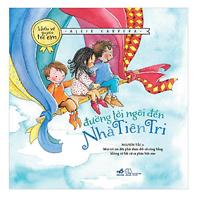 Bộ Sách Hiểu Về Quyền Trẻ Em - Đường Tới Ngôi Đền Nhà Tiên Tri (Tái Bản)