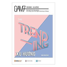 GAM7 Book No.1 Trending - Xu hướng (Tặng Kèm Bookmark Tiki)