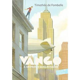 VANGO Tome2: Un prince sans royaume