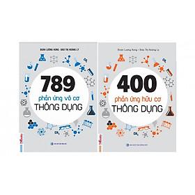 Combo Các Phản Ứng Hóa Học Thông Dụng ( 789 Phản Ứng Vô Cơ Thông Dụng + 400 Phản Ứng Hữu Cơ Thông Dụng ) tặng kèm bookmark