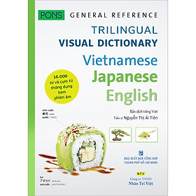 PONS GENERAL REFERENCE – TRILINGUAL VISUAL DICTIONARY Vietnamese–Japanese–English