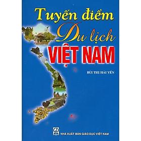 Tuyến Điểm Du Lịch Việt Nam (Tái bản năm 2020)