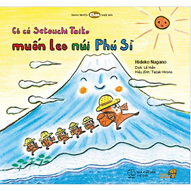 Cô cá Setoichi Taiko muốn leo núi Phú Sĩ - Tranh truyện Ehon giúp phát triển khả năng quan sát cho trẻ từ 3-6 tuổi.
