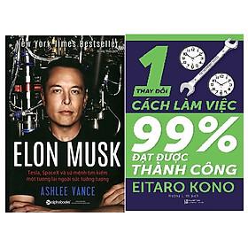 combo 2 cuốn: Elon Musk: Tesla, SpaceX Và Sứ Mệnh Tìm Kiếm Một Tương Lai Ngoài Sức Tưởng Tượng + Thay Đổi 1% Cách Làm Việc - Đạt Được 99% Thành Công