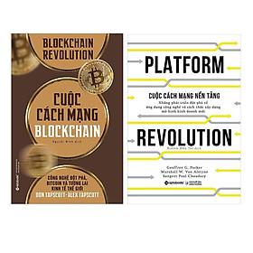 Combo Sách Công Nghệ 4.0 : Cuộc Cách Mạng Blockchain + Cuộc Cách Mạng Nền Tảng