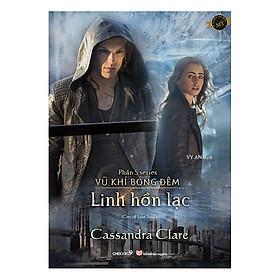 Linh Hồn Lạc - Phần 5 Series Vũ Khí Bóng Đêm (Tái Bản)