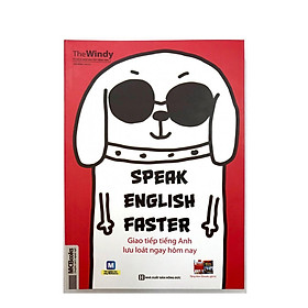 speak english faster giao tiếp tiếng anh ngay hôm nay( tặng bút bi..)