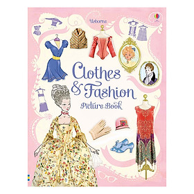 Usborne Clothes and Fashion Picture Book