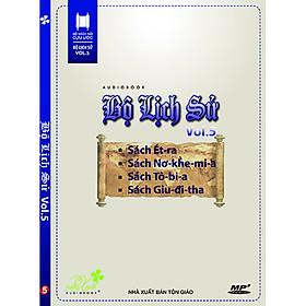 Đĩa Bộ Lịch Sử, Vol.5: Sách Ét-Ra, Sách Nơ-Khe-Mi-A, Sách Tô-Bi-A, Sách Giu-Đi-A